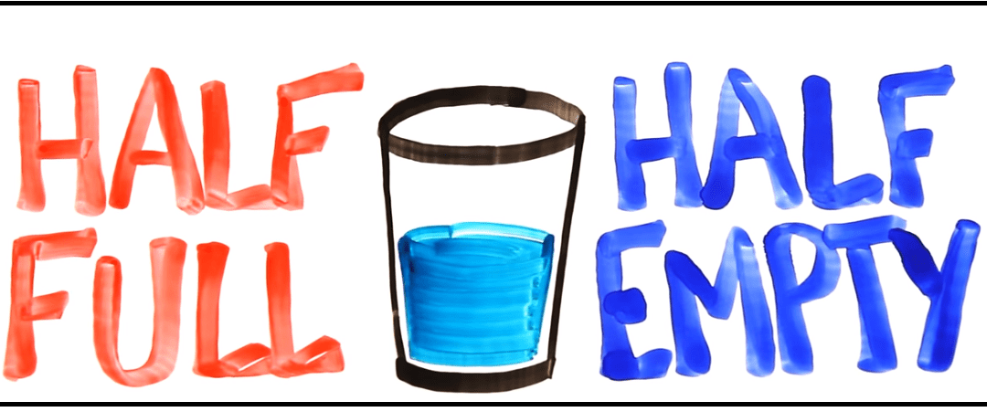 Is This Glass Half Full or Empty?